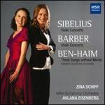Sibelius: Violin Concerto; Barber: Violin Concerto; Ben-Haim; Three Songs without Words