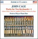 John Cage: Works for Two Keyboards, Vol. 1