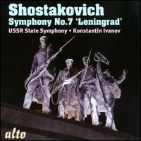 Shostakovich: Symphony No. 7 - USSR State Symphony Orchestra; Constantin Ivanov (conductor)