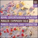 Mahler: Symphony No. 8 [Hybrid SACD & DVD]