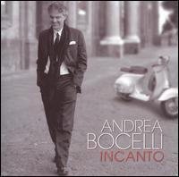 Incanto - Andrea Bocelli