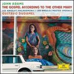 John Adams: The Gospel According to the Other Mary - Brian Cummings (counter tenor); Daniel Bubeck (counter tenor); Kelley O'Connor (vocals); Nathan Medley (counter tenor); Russell Thomas (vocals); Tamara Mumford (vocals); Los Angeles Master Chorale (choir, chorus); Los Angeles Philharmonic Orchestra