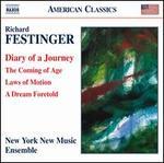 Festinger: Diary of a Journey [New York New Music Ensemble] [Naxos: 8.559399]