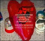Chansonnettes, Frisquettes, Joliettes & Godinettes