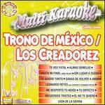 Karaoke: El Trono de Mexico y Los Creadorez del Pasito Duranguense -Exitos
