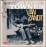 Legend: The Very Best of Townes Van Zant