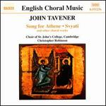Christmas Proclamation-Tavener: Song for Athene, Svyati and Other Choral Works