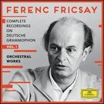 Ferenc Fricsay: Complete Recordings on Deutsche Grammophon, Vol. 1 - Orchestral Works