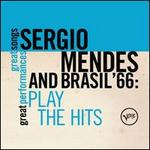 Play the Hits - Sergio Mendes & Brasil '66