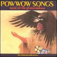 Powwow Songs: Music of the Plains Indians - Various Artists