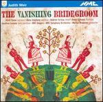 Judith Weir: the Vanishing Bridegroom