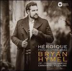 H?ro?que: French Opera Arias