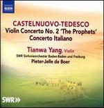 Castelnuovo-Tedesco: Violin Concerto No. 2, Concerto Italiano [Tianwa Yang; Swr Orchestra Baden-Baden and Freiburg; Pieter-Jelle De Boer] [Naxos: 8573135]
