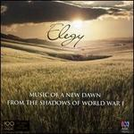 Elegy: Music of a New Dawn