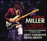 A  Night in Monte Carlo - Marcus Miller