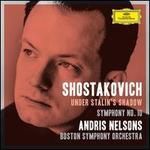 Shostakovich: Under Stalin's Shadow - Symphony No. 10