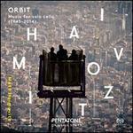 Orbit: Music for Solo Cello (1945-2014)