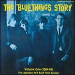 The Blue Things Story, Vol. 1 (1964-1965)