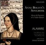 Anne Boleyn's Songbook-Music & Passions of a