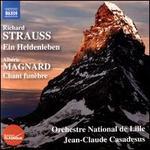 Strauss: Ein Heldenleben-Magnard: Le Chant Funèbre