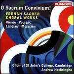 O Sacrum Convivium [Choir of St John's College, Cambridge, Andrew Nethsingha] [Chandos: Chan 10842]