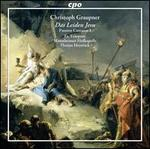 Graupner: Das Leiden Jesu [Ex Tempore; Mannheimer Hofkapelle; Florian Heyerick] [Cpo: 555071-2]