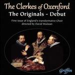 The Clerkes of Oxenford-Debut: the Originals