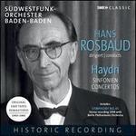Hans Rosbaud Conducts Haydn: Sinfonien; Concertos