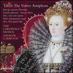 Tallis the Votive Antiphons