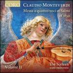 Montverdi: Messa a Quattro Voci Et Salmi of 1650 [the Sixteen; Harry Christophers] [Coro: Cor16160]
