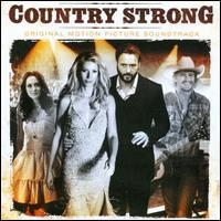 Country Strong [Original Motion Picture Soundtrack] - Original Soundtrack