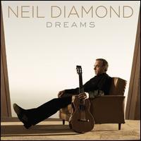 Dreams - Neil Diamond