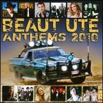 Beaut Ute Anthems 2010
