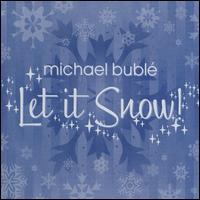 Let It Snow [Bonus Track] - Michael Bubl�