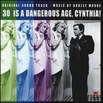 30 Is a Dangerous Age, Cynthia! [Original Soundtrack]
