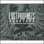 Rooftops (Liberation Broadcast) [CD #2]