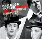 Kosher Nostra: Jewish Gangsters Greatest Hits