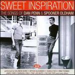 Sweet Inspiration: The Songs of Dan Penn & Spooner Oldham