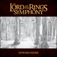 Howard Shore: The Lord of the Rings Symphony - 21st Century Symphony Orchestra / Ludwig Wicki