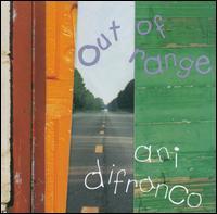 Out of Range - Ani DiFranco