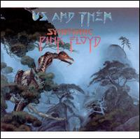 Us and Them: Symphonic Pink Floyd - London Philharmonic Orchestra