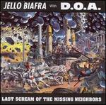 Last Scream of the Missing Neighbors