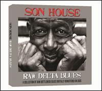 Raw Delta Blues - Son House