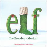 Elf: The Broadway Musical - Original Broadway Cast Recording
