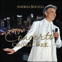 Concerto: One Night in Central Park - Andrea Bocelli