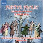 Roderick Elms: Festive Frolic