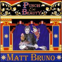 Punch & Beauty - Matt Bruno