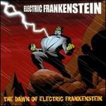 The Dawn of Electric Frankenstein