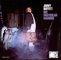 One Particular Harbour - Jimmy Buffett