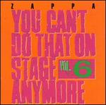 You Can't Do That on Stage Anymore, Vol. 6